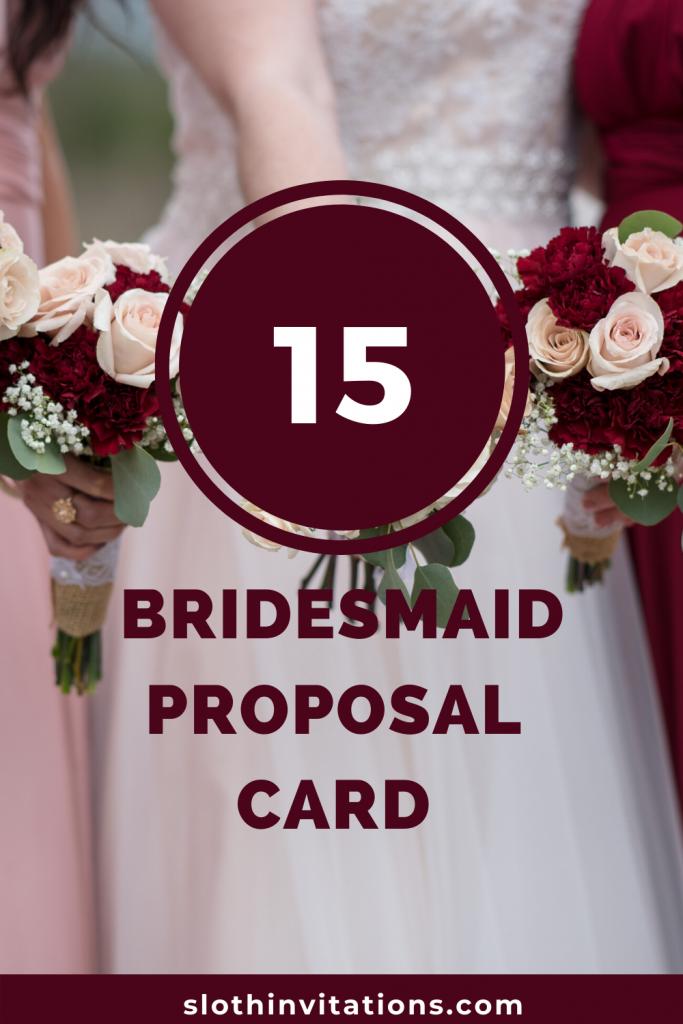 15 Bridesmaid Proposal Card